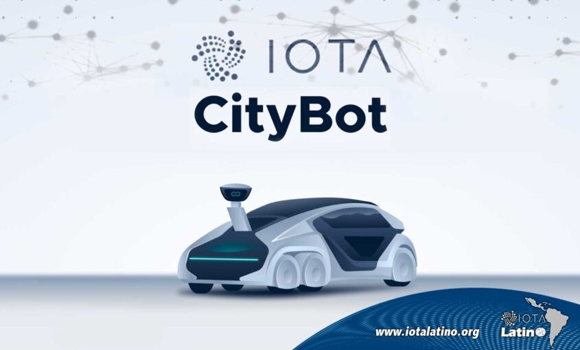CityBot y la IOTA + IOTA Latino