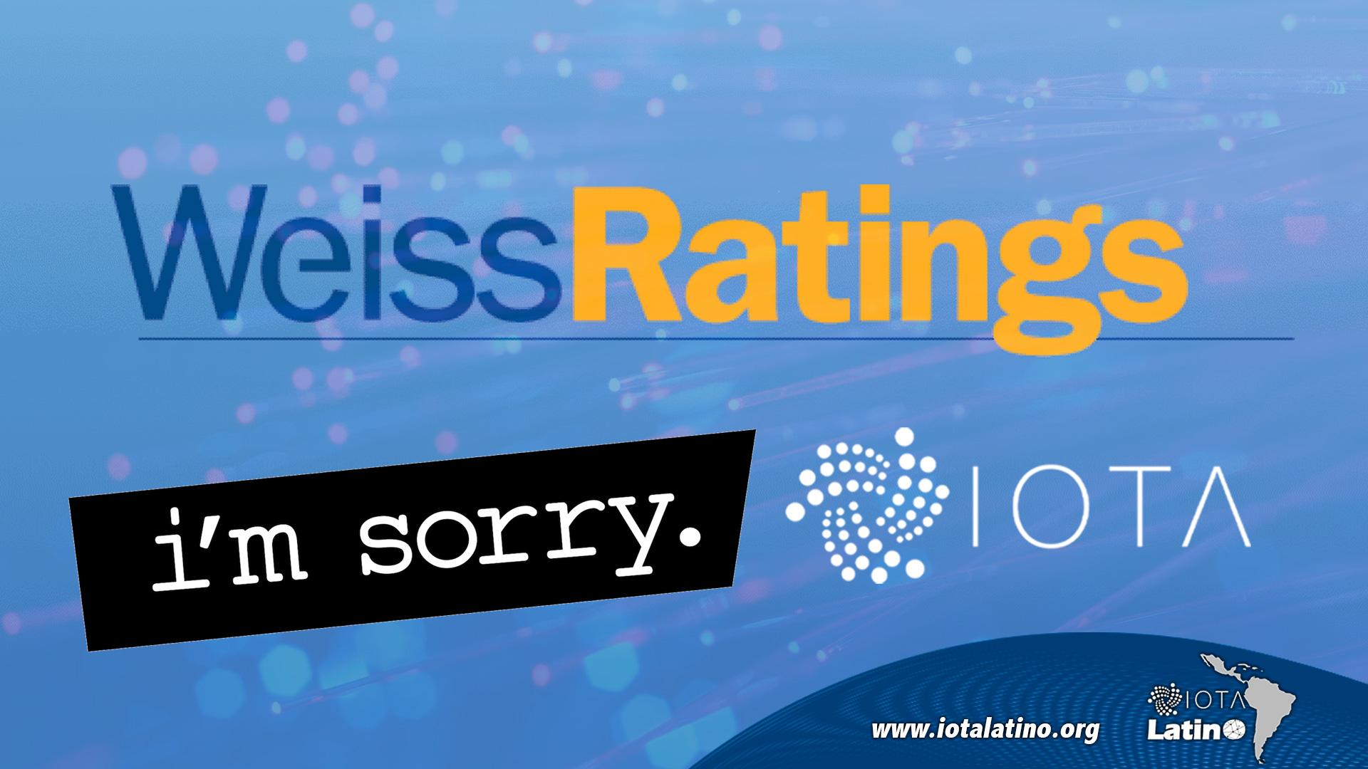 Weiss Ratings se disculpó - IOTA Latino